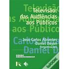 Televisão: das audiências aos públicos