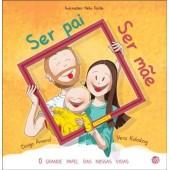 Ser Pai, Ser Mãe: Livro de Histórias
