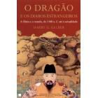 O dragão e diabos estrangeiros