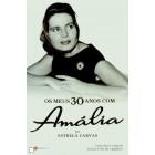 Os meus 30 anos com amália (2,ª edição)