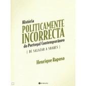 His, politicamente incorrecta de portugal contemporâneo