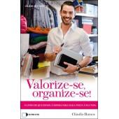 Valorize-se, organize-se!