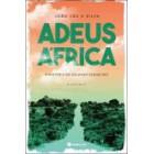Adeus, áfrica - a história do soldado esquecido