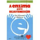 A enzima para rejuvenescer
